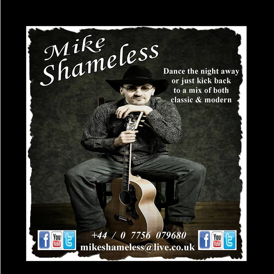 Live Music with Mike Shameless - 26 Oct