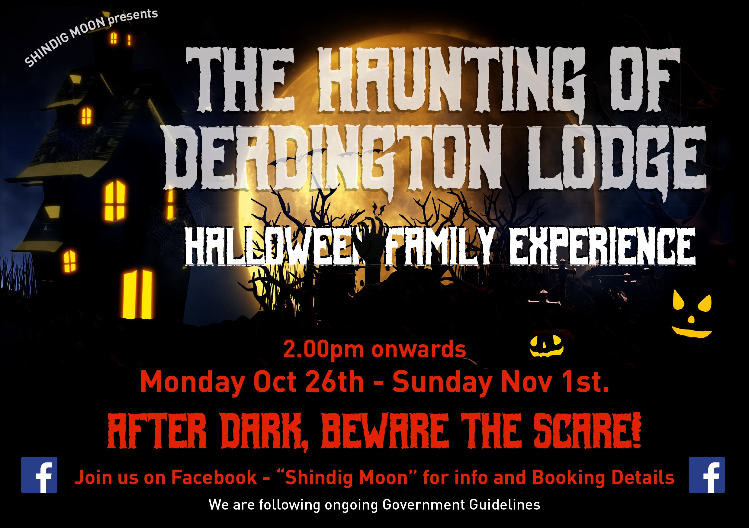 The Haunting of Deadington Lodge Thursday 29th to Saturday 1st November