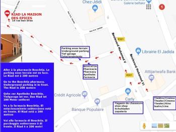 Localisation du riad la maison des épices et du parking gardé à 3 minutes de marche du riad