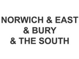 Norwich and the East and Bury and the South