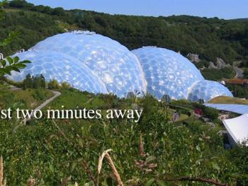 Eden Project 2 mins away